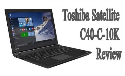 Toshiba Satellite C40-C-10K Review