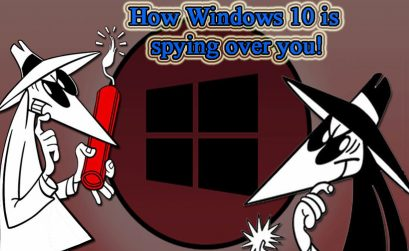 How Windows 10 is spying over you!