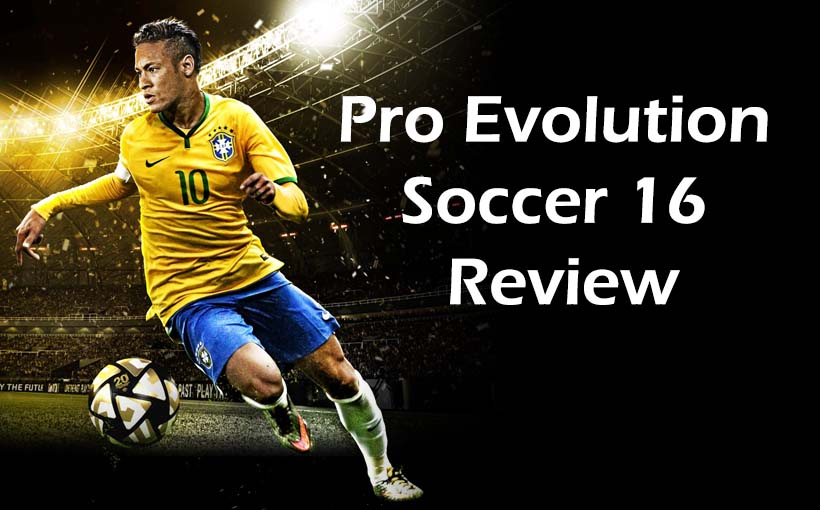 Pro Evolution Soccer 16 Review