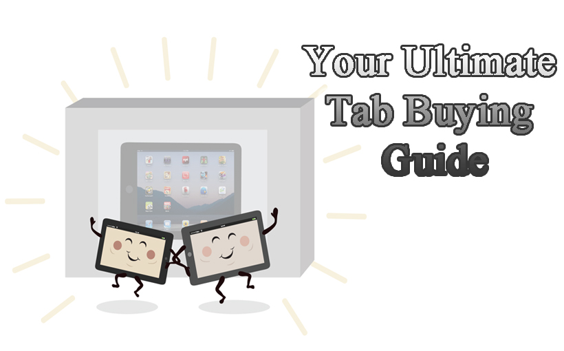 Your Ultimate Tab Buying Guide